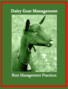 Cover photo for Best Management Practices for Dairy Goat Farmers